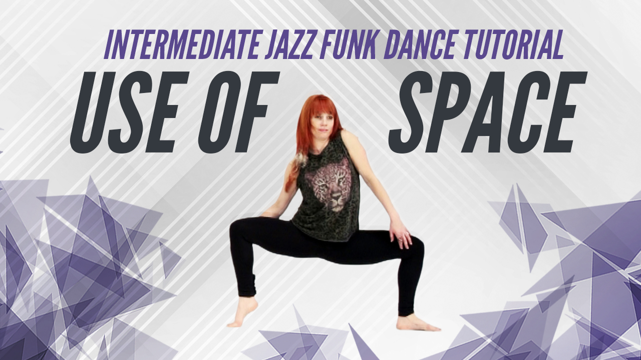 Use of Space | Jazz Funk Dance Tutorial by Gina Starbuck