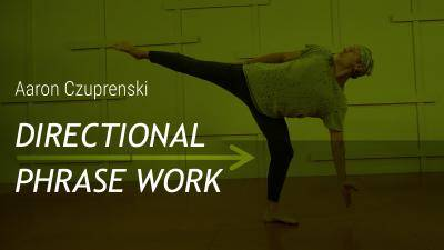 "Aaron Czuprenski ""Directional Phrase Work"" - Contemporary Online Dance Class Exercise"