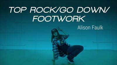 "Alison Faulk ""Top rock/Go down/Footwork"" - Hip-Hop Online Dance Class/Choreography"