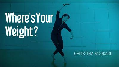 """Christina Woodard """"Where's Your Weight?"""" - Jazz Online Dance Class Exercise"""
