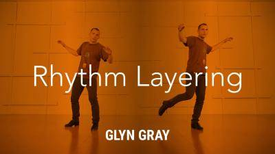 """Glyn Gray """"Rhythm Layering"""" - Tap Online Dance Class Exercise"""