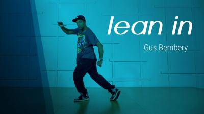"Gus Bembery ""Lean In"" - Hip-Hop Online Dance Class Exercise"