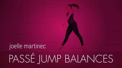 "Joelle Martinec ""Passé Jump Balances"" - Jazz/Lyrical Online Dance Class Exercise"