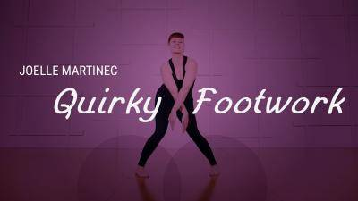 """Joelle Martinec """"Quirky Footwork"""" - Theatre Dance Online Dance Class Exercise"""