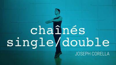 "Joseph Corella ""Chaînés Single/Double"" - Theater Dance Online Dance Class Exercise"