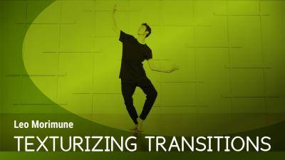 "Leo Morimune ""Texturizing Transitions"" - Contemporary Online Dance Exercise"