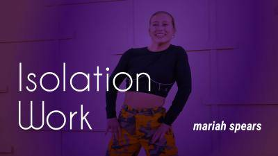 """Mariah Spears """"Isolation Work"""" - Hip-Hop Online Dance Class Exercise"""