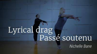 "Nichelle Bane ""Lyrical Drag - Passé Soutenu"" - Lyrical Online Dance Exercise"