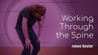 """Renee Kester """"Working Through the Spine"""" - Contemporary Online Dance Class/Choreography Tutorial"""