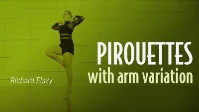 "Richard Elszy ""Pirouettes with Arm Variation"" - Jazz Online Dance Class Exercise"