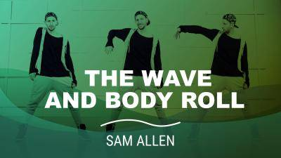 "Sam Allen ""The Wave and Body Roll"" - Hip-Hop Online Dance Class/Choreography Tutorial"