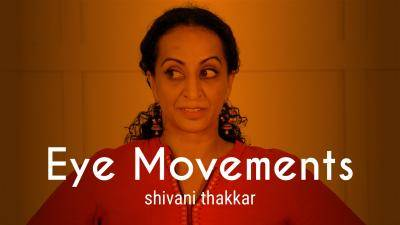 "Shivani Thakkar ""Eye Movements"" - Bollywood Online Dance Class Exercise"