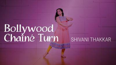 "Shivani Thakkar ""Bollywood Chaîné Turn"" - Bollywood Online Dance Class/Choreography Tutorial"