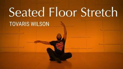 """Tovaris Wilson """"Seated Floor Stretch"""" - Lyrical Online Dance Class Exercise"""
