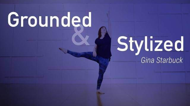 "Gina Starbuck ""Grounded and Stylized"" - Jazz Funk Online Dance Class Exercise"