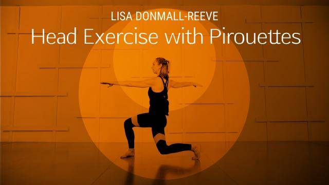 """Lisa Donmall-Reeve """"Head Exercise with Pirouettes"""" - Jazz Online Dance Class Exercise"""