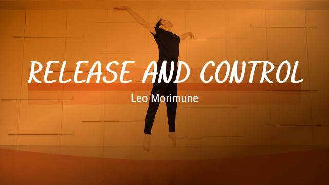 """Leo Morimune """"Release and Control"""" - Contemporary Online Dance Class Exercise"""