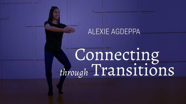 """Alexie Agdeppa """"Connecting Through Transitions"""" - Jazz Online Dance Exercise"""