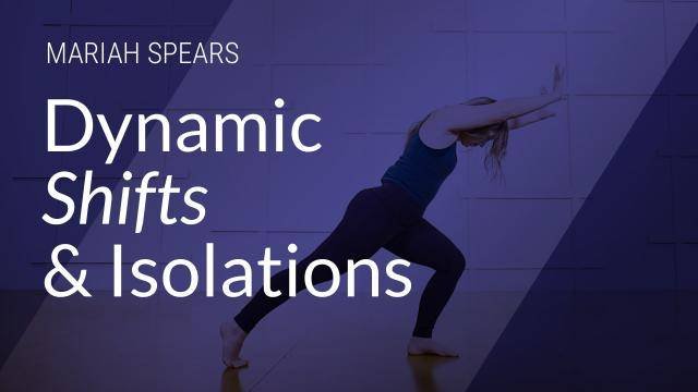 "Mariah Spears ""Dynamic Shifts and Isolations"" - Contemporary Online Dance Class Exercise"