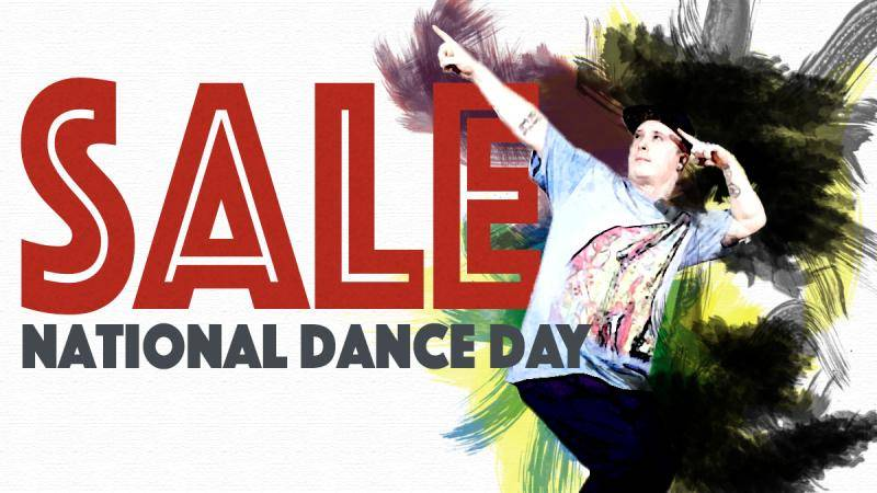 """Sale written in red, and """"National Dance day"""" in grey underneath with Dejan Tubic pointing up."""
