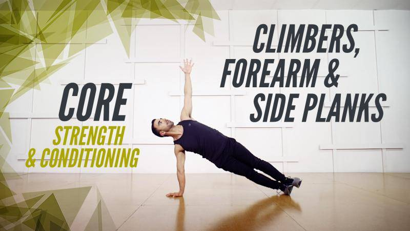 Core - Climbers, Forearm & Side Planks